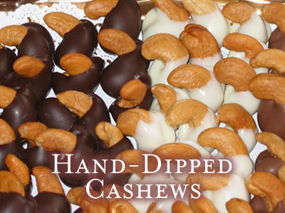 Hand-Dipped Jumbo Brazilian Cashews with milk, bittersweet or white chocolate & assorted